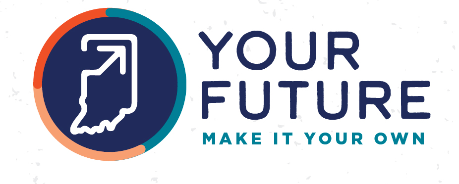 Your Future Make It Your Own Northeast Indiana